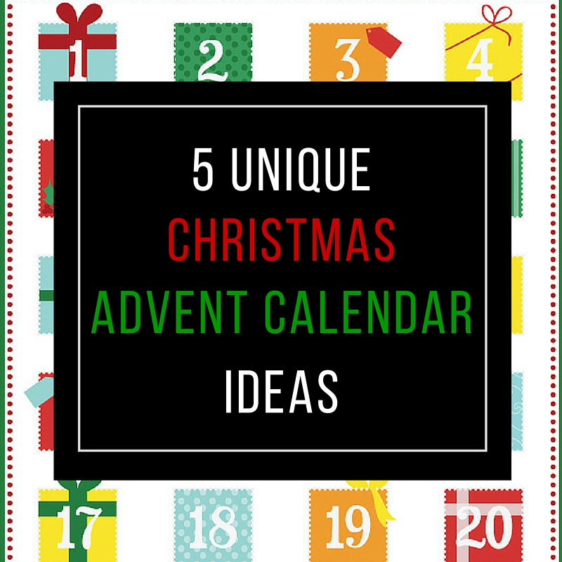 Unique Advent Calendar Ideas : Christmas advent calendar roundup unique festive